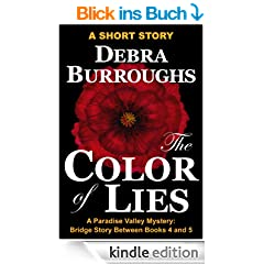 The Color of Lies: Bridge Short Story Between Books 4 and 5 (Paradise Valley Mysteries) (English Edition)