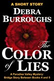 The Color of Lies: Bridge Short Story Between Books 4 and 5 (Paradise Valley Mysteries)