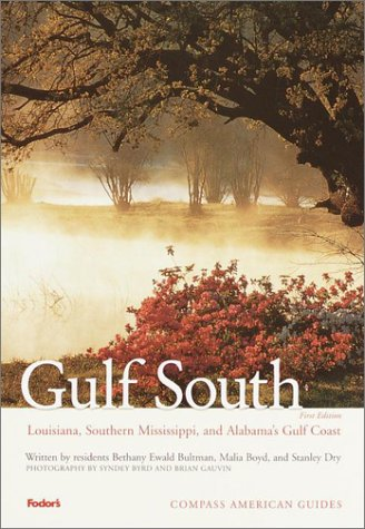 Compass American Guides: Gulf South: Louisiana, Alabama, Mississippi, 1st edition