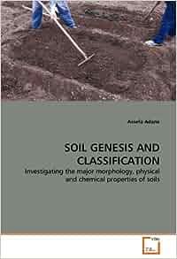 Soil genesis and classification investigating for Soil genesis
