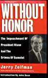 img - for Without Honor: Crimes of Camelot and the Impeachment of Richard Nixon book / textbook / text book