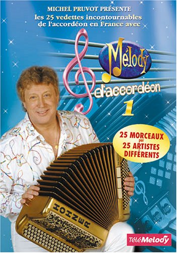 MELODY D'ACCORDEON vol 1(Michel Pruvot)