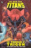 New Teen Titans, The: The Terror of Trigon (New Teen Titans Archives)