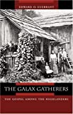 img - for The Galax Gatherers: The Gospel among the Highlanders (Appalachian Echoes Non-Fiction) by Edward O. Guerrant (2005-05-28) book / textbook / text book