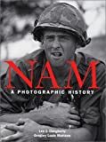 img - for Nam: A Photographic History book / textbook / text book