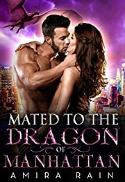 Mated To The Dragon Of Manhattan (A BBW Paranormal Romance Book 1)