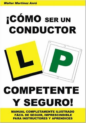!Como Ser Un Conductor Competente Y Seguro!