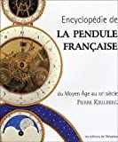Encyclopdie de la pendule franaise