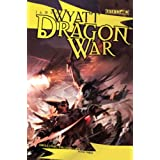 Dragon War: Draconic Prophecies, Book 3par James Wyatt