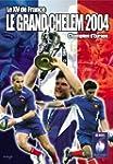 Le XV de France Champion d'Europe, Le...