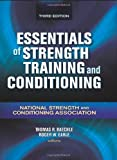 img - for Essentials of Strength Training and Conditioning 3rd Edition by Thomas Baechle and Roger Earle ( 2008 ) Hardcover book / textbook / text book