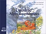 echange, troc Luce Emeriaud - Cuisine des Alpes dauphinoises