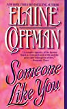 Someone Like You (0449150062) by Elaine Coffman
