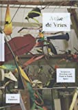 Auke de Vries: Sculptures, Drawings and Works in Public Space (9056628607) by Fuchs, Rudi