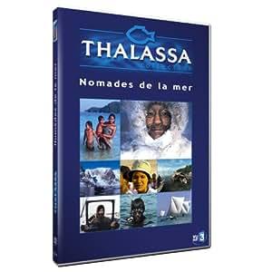 Thalassa : Nomades de la mer - Coffret 2 DVD