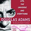 Life, the Universe, and Everything: The Hitchhiker's Guide to the Galaxy, Book 3 Audiobook by Douglas Adams Narrated by Martin Freeman