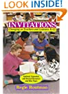 Invitations: Changing as Teachers and Learners K�12 with Updated, Expanded, and Revised Resources and Blue Pages