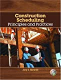 img - for Construction Scheduling: Principles and Practices by Jay S. Newitt (2004-08-26) book / textbook / text book