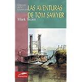 Las aventuras de Tom Sawyer (Clásicos de la literatura universal)