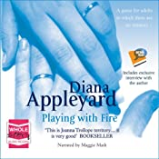 Playing With Fire | [Diana Appleyard]