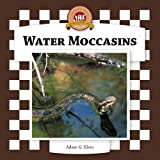 Water Moccasins (Checkerboard Animal Library)