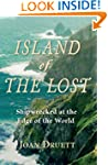 Island of the Lost: Shipwrecked at th...