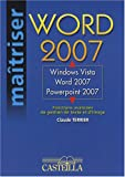 Windows Vista, Word 2007, PowerPoint 2007 : Fonctions avanc�es de gestion de texte et d'image