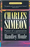 Charles Simeon Pastor Of A Generation (HistoryMakers)