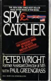 SPY CATCHER - The Candid Autobiography of a Senior Intelligence Officer (0440295041) by Peter Wright