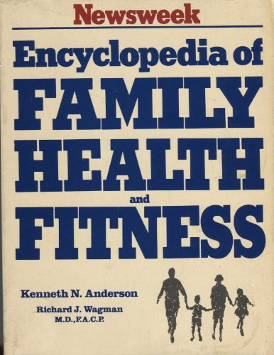newsweek-encyclopedia-of-family-health-and-fitness