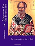 Athanasius: On the Incarnation (1482042665) by Athanasius