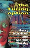 The Turing Option (0670831271) by Harry Harrison