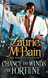 Laurie McBain Chance the Winds of Fortune (Dominick Trilogy)