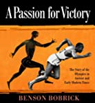 A Passion for Victory: The Story of t...