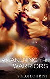 img - for Awakening The Warriors (novella) (Novella) (Legends of the Seven Galaxies) book / textbook / text book