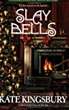 Slay Bells (A Special Pennyfoot Hotel Myst) (0425212009) by Kingsbury, Kate