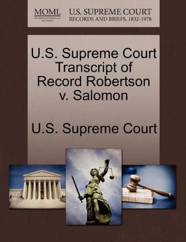 U.S. Supreme Court Transcript of Record Robertson v. Salomon