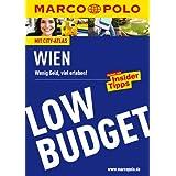 MARCO POLO Reiseführer Low Budget Wien: Wenig Geld, viel erleben