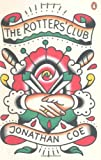 TheRotters' Club by Coe, Jonathan ( Author ) ON Aug-04-2011, Paperback (0241954592) by Coe, Jonathan