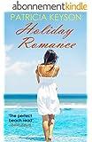 HOLIDAY ROMANCE (English Edition)