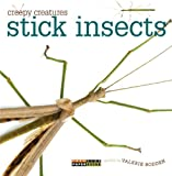 Valerie Bodden Stick Insects (Creepy Creatures (Creative Education))