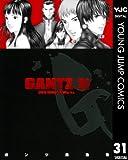 GANTZ 31 (ヤングジャンプコミックスDIGITAL)