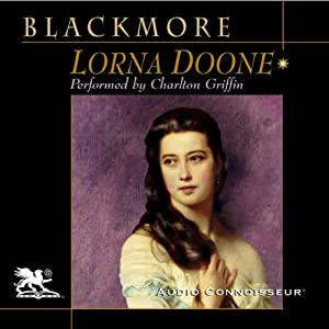 Lorna Doone [Audio Connoisseur] | [R. D. Blackmore]