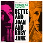 Bette and Joan and Baby Jane | Tracy-Ann Oberman