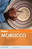 Fodor's Morocco (Full-color Travel Guide) (0307928322) by Fodor's