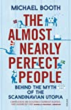 'The Almost Nearly Perfect People:...' von 'Michael Booth'