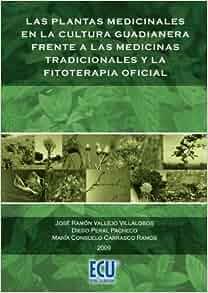 Las plantas medicinales en la cultura guadianera frente a las