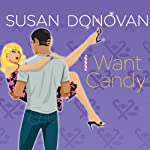 I Want Candy | Susan Donovan
