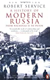 A History of Modern Russia: From Nicholas II to Putin (0141011211) by Service, Robert