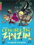 """Afficher """"Merlin zinzin n° 1 Un Grimoire pour Merlin"""""""